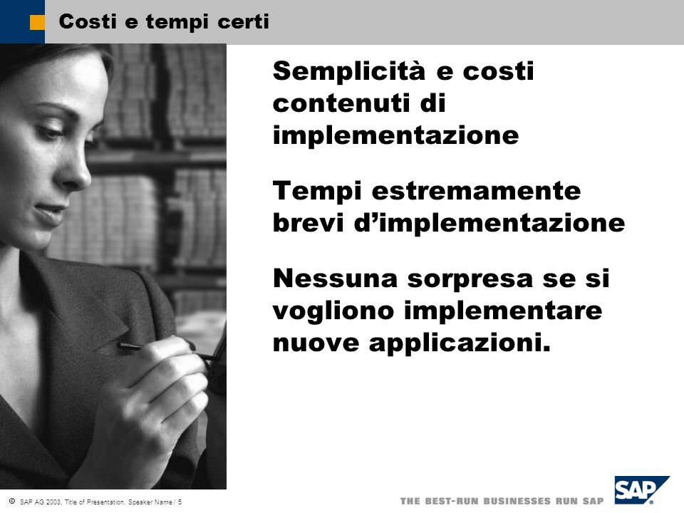 SAP AG 2003, Title of Presentation, Speaker Name / 26 Service Management Chiamata di servizio.