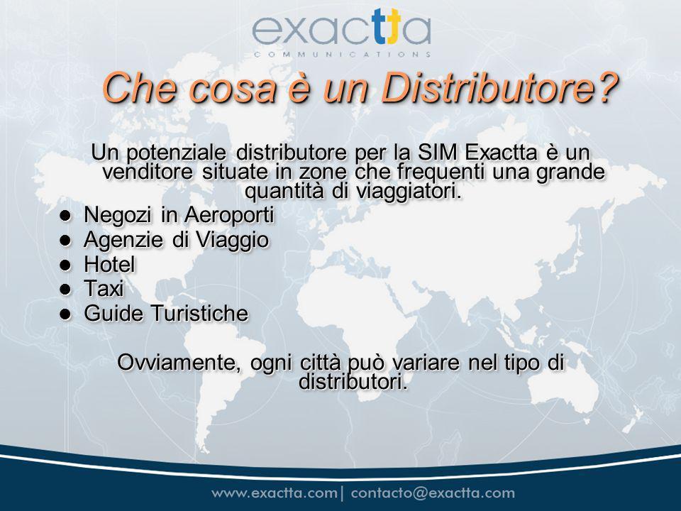 I vantaggi di essere un distributore Exactta Hai detto a tua potenziale distributore sui vantaggi della SIM Exactta per un viaggiatore...