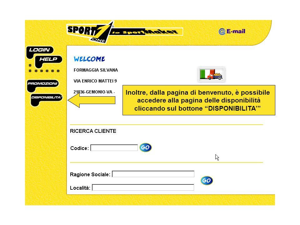 Inoltre, dalla pagina di benvenuto, è possibile accedere alla pagina delle disponibilità cliccando sul bottone DISPONIBILITA