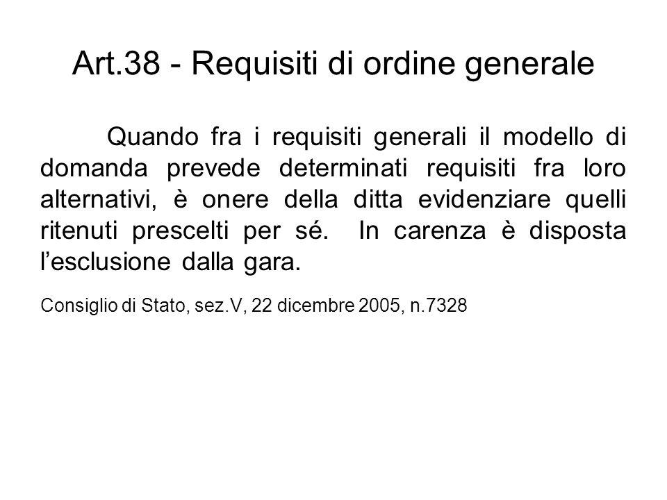 Quando fra i requisiti generali il modello di domanda prevede determinati requisiti fra loro alternativi, è onere della ditta evidenziare quelli riten