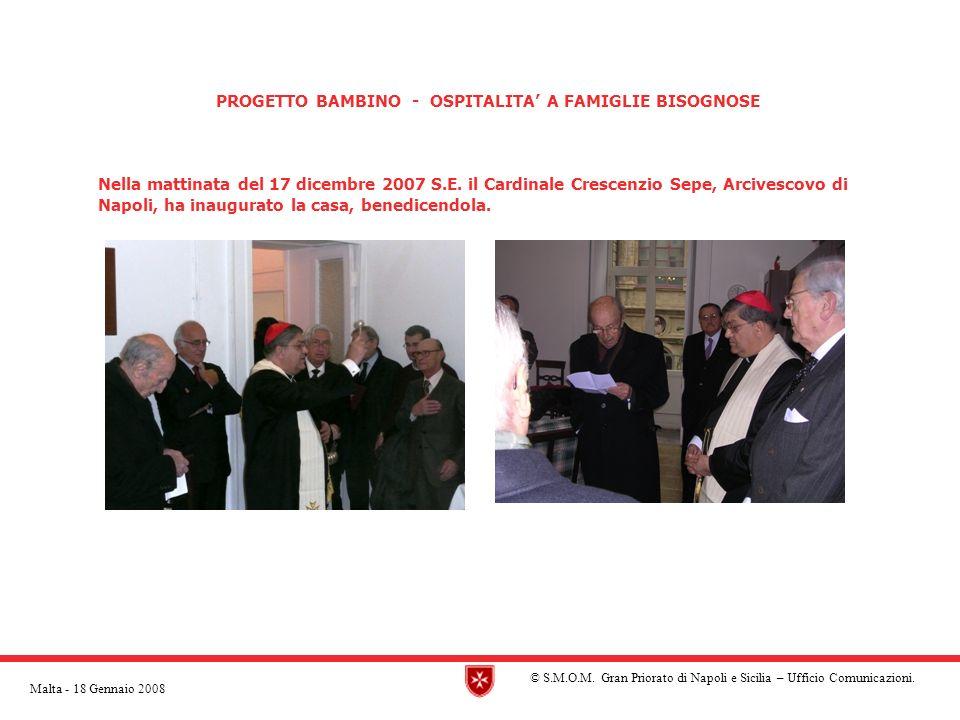 PROGETTO BAMBINO - OSPITALITA A FAMIGLIE BISOGNOSE Nella mattinata del 17 dicembre 2007 S.E.