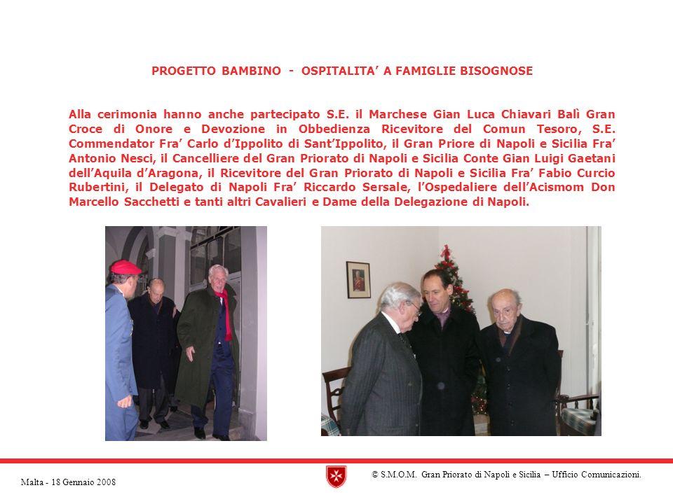 PROGETTO BAMBINO - OSPITALITA A FAMIGLIE BISOGNOSE Alla cerimonia hanno anche partecipato S.E.