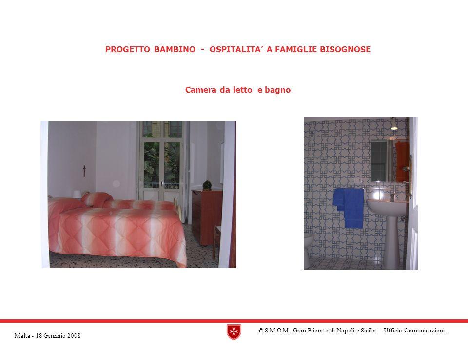 PROGETTO BAMBINO - OSPITALITA A FAMIGLIE BISOGNOSE Camera da letto e bagno © S.M.O.M.