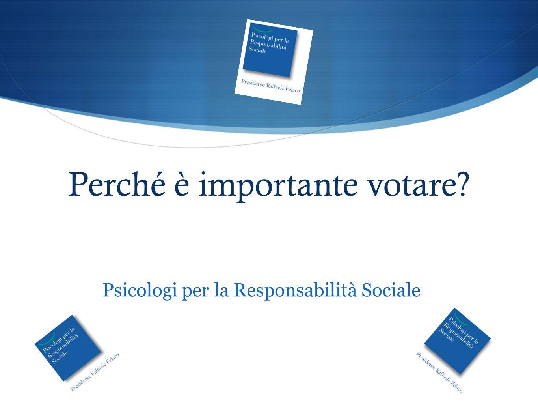 Perché è importante votare? Psicologi per la Responsabilità Sociale
