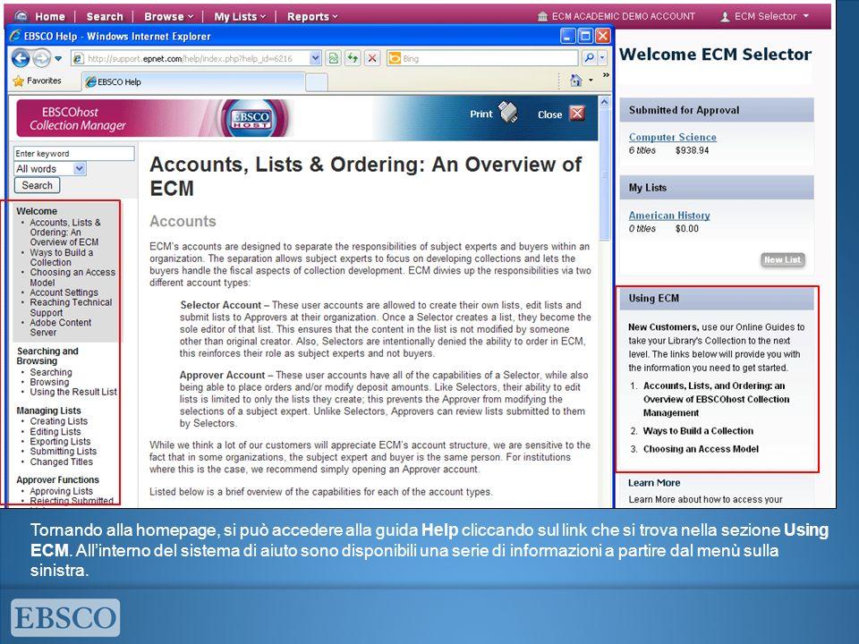 Tornando alla homepage, si può accedere alla guida Help cliccando sul link che si trova nella sezione Using ECM.