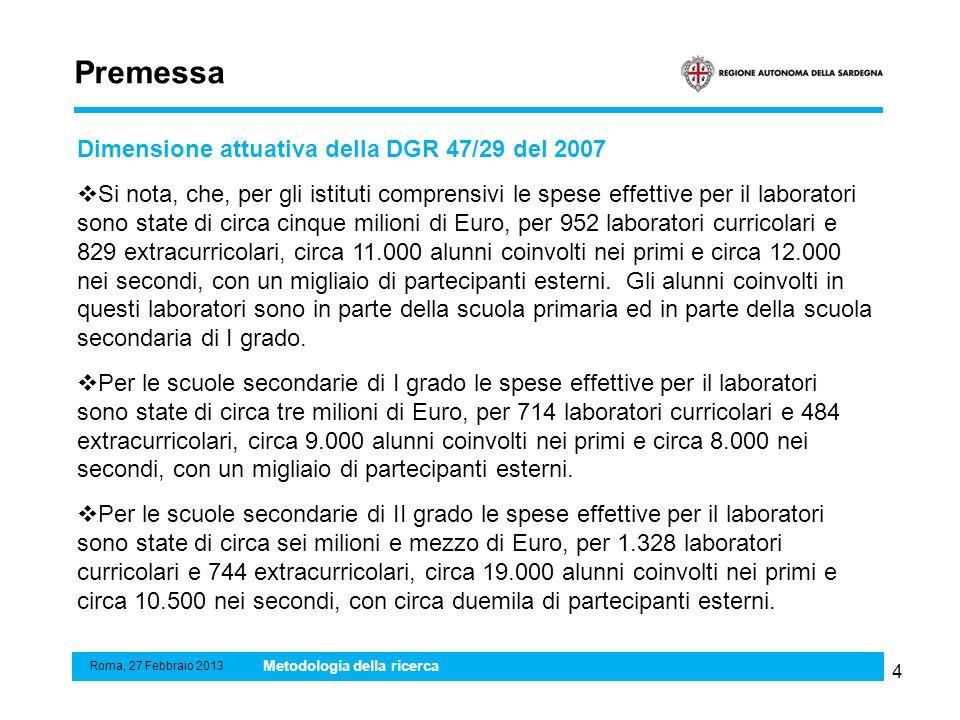 4 Premessa Dimensione attuativa della DGR 47/29 del 2007 Si nota, che, per gli istituti comprensivi le spese effettive per il laboratori sono state di