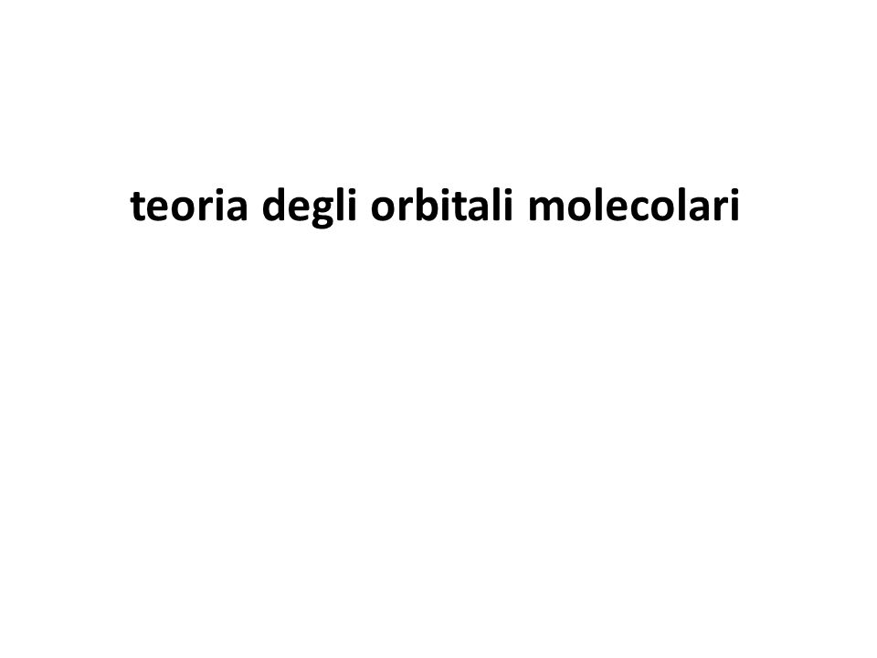 teoria degli orbitali molecolari