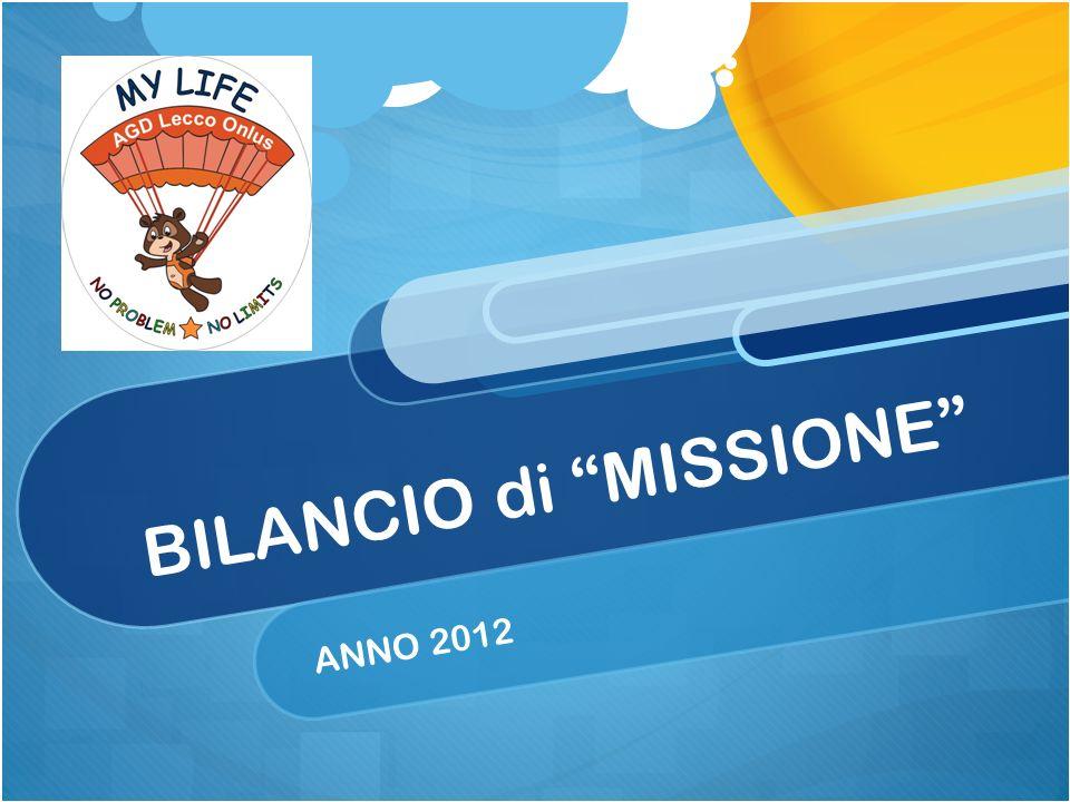 BILANCIO di MISSIONE ANNO 2012