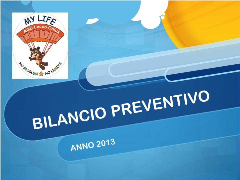BILANCIO PREVENTIVO ANNO 2013