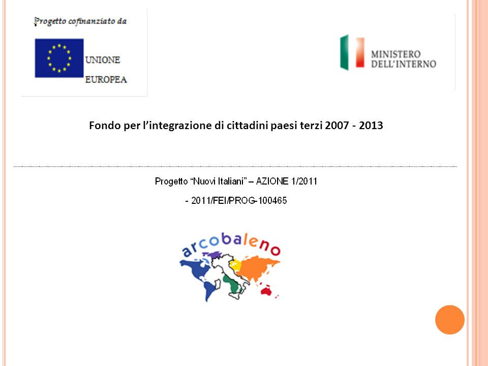 Fondo per lintegrazione di cittadini paesi terzi 2007 - 2013