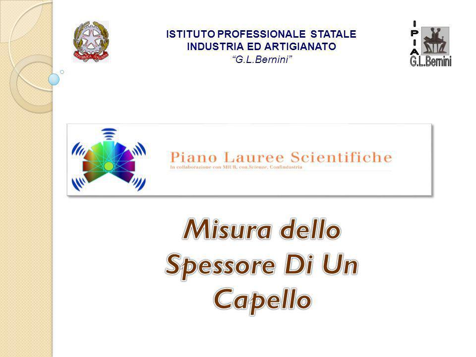 ISTITUTO PROFESSIONALE STATALE INDUSTRIA ED ARTIGIANATO G.L.Bernini