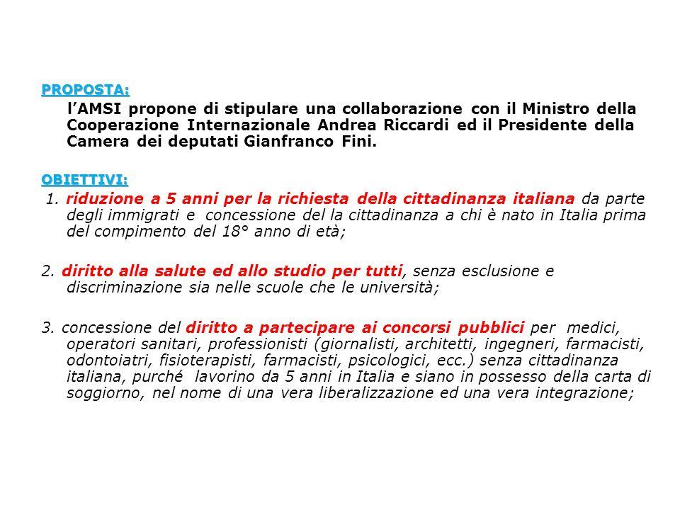 PROPOSTA: lAMSI propone di stipulare una collaborazione con il Ministro della Cooperazione Internazionale Andrea Riccardi ed il Presidente della Camer