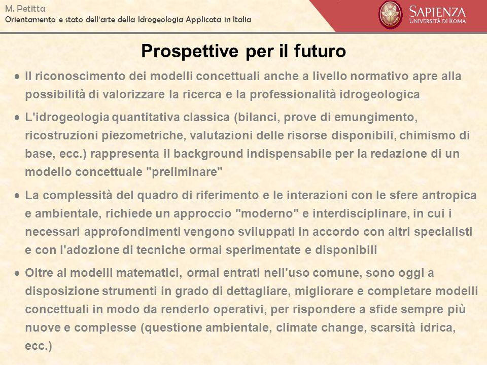 M. Petitta Orientamento e stato dellarte della Idrogeologia Applicata in Italia Prospettive per il futuro Il riconoscimento dei modelli concettuali an