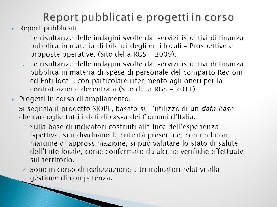Report pubblicati: Le risultanze delle indagini svolte dai servizi ispettivi di finanza pubblica in materia di bilanci degli enti locali – Prospettive