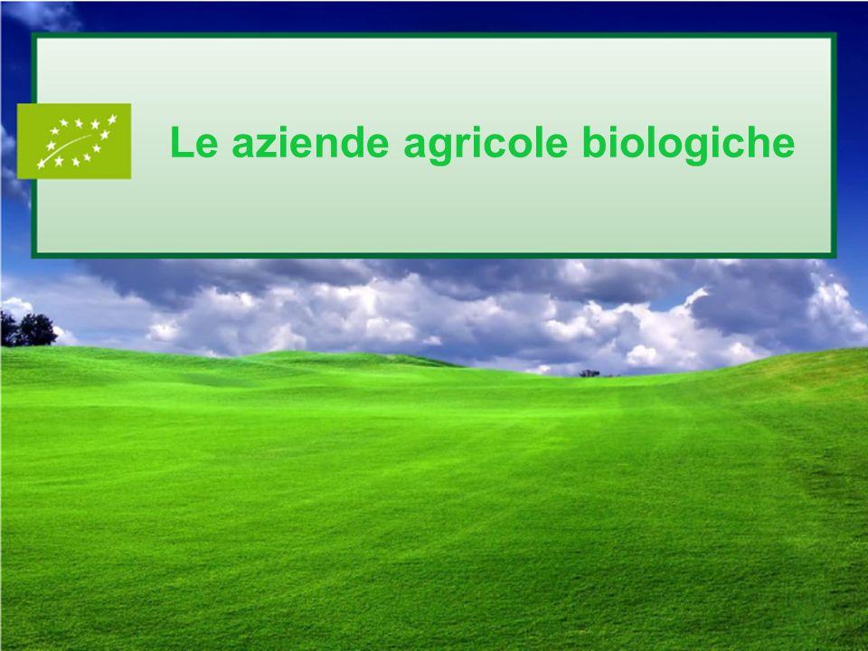 Le aziende agricole biologiche