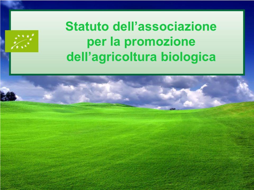 Statuto dellassociazione per la promozione dellagricoltura biologica