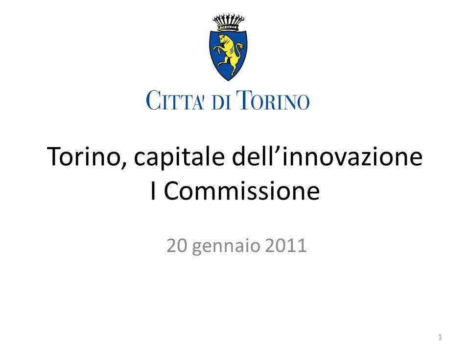 Torino, capitale dellinnovazione I Commissione 20 gennaio 2011 1
