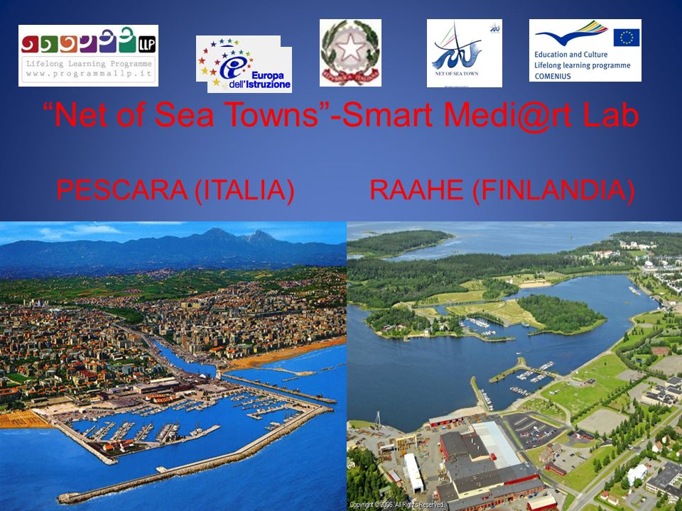 Net of Sea Towns-Smart Medi@rt Lab PESCARA (ITALIA) RAAHE (FINLANDIA)