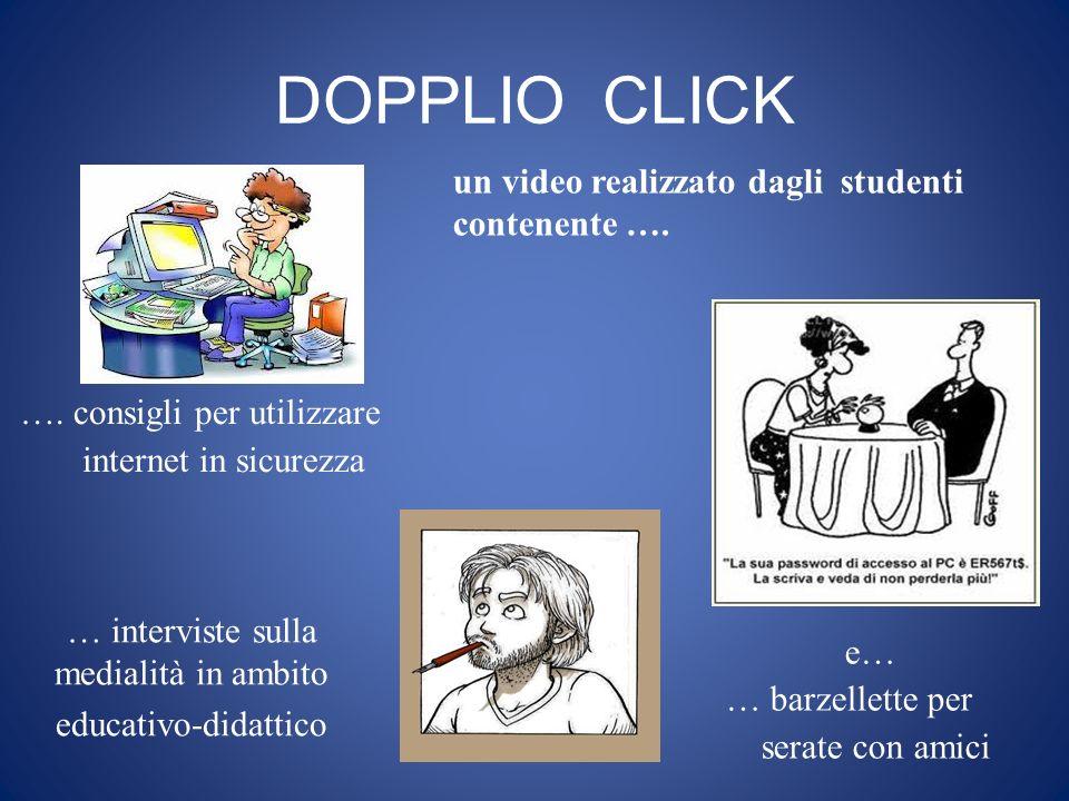 DOPPLIO CLICK … interviste sulla medialità in ambito educativo-didattico ….