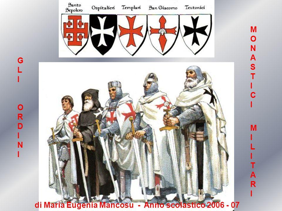 Indice Come nasce l idea di Ordine militare monastico I Templari I Cavalieri Ospedalieri I Cavalieri di Malta in Sardegna Cavalieri Teutonici Siti consultati