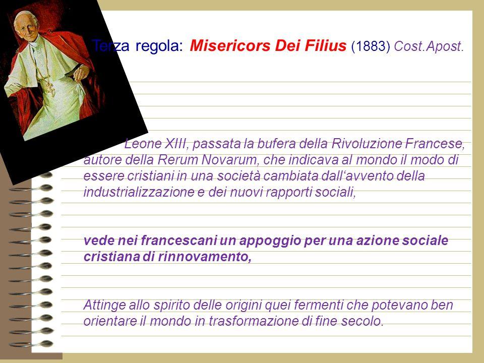 Terza regola: Misericors Dei Filius (1883) Cost.Apost.