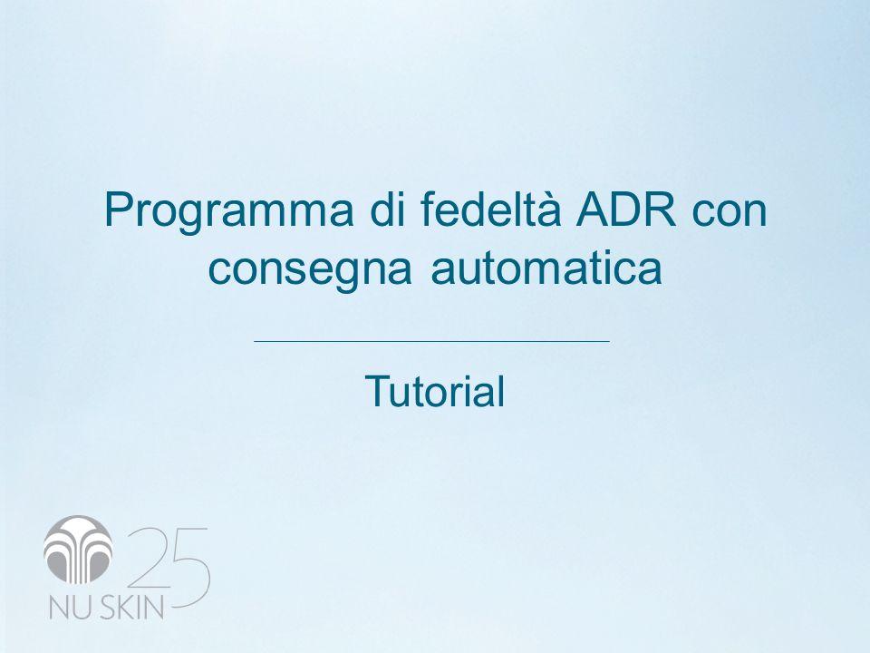Programma di fedeltà ADR con consegna automatica Tutorial