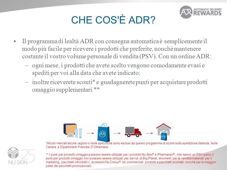 CHE COS'È ADR? Il programma di lealtà ADR con consegna automatica è semplicemente il modo più facile per ricevere i prodotti che preferite, nonché man