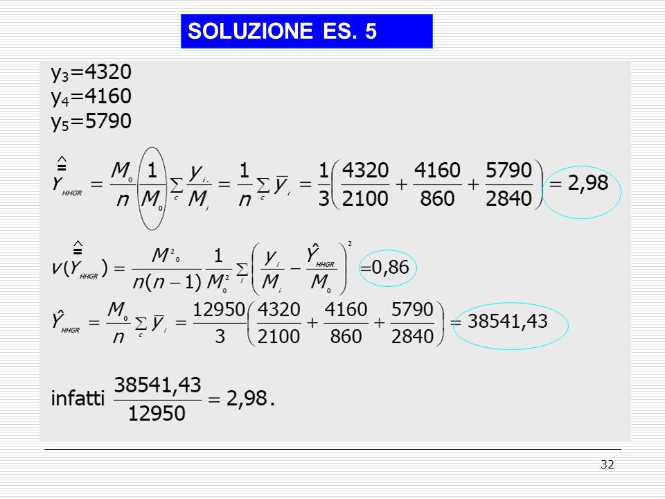32 SOLUZIONE ES. 5 = = ^ ^