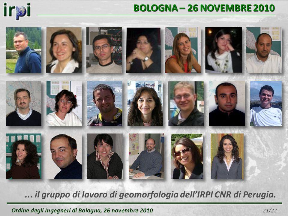 Ordine degli Ingegneri di Bologna, 26 novembre 2010 Ordine degli Ingegneri di Bologna, 26 novembre 2010 21/22 BOLOGNA – 26 NOVEMBRE 2010... il gruppo