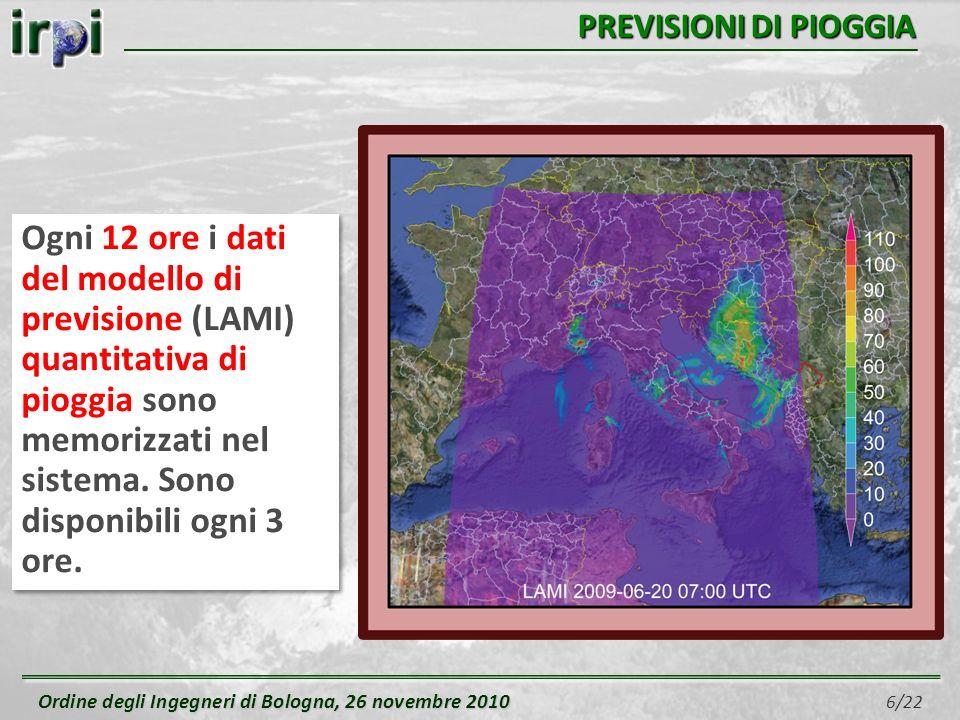 Ordine degli Ingegneri di Bologna, 26 novembre 2010 Ordine degli Ingegneri di Bologna, 26 novembre 2010 7/22 CONFRONTO CON SOGLIE DI PIOGGIA Attualmente il sistema, per il confronto tra dati e soglie di pioggia, utilizza la soglia frequentista all1% definita per lintero territorio nazionale.