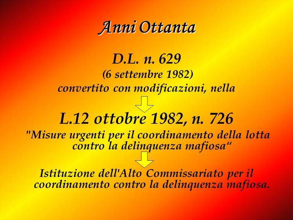 D.L. n. 629 (6 settembre 1982) convertito con modificazioni, nella L.12 ottobre 1982, n. 726