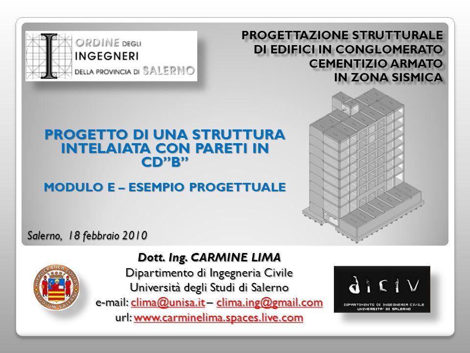 PROGETTAZIONE STRUTTURALE DI EDIFICI IN CONGLOMERATO CEMENTIZIO ARMATO IN ZONA SISMICA Dott.