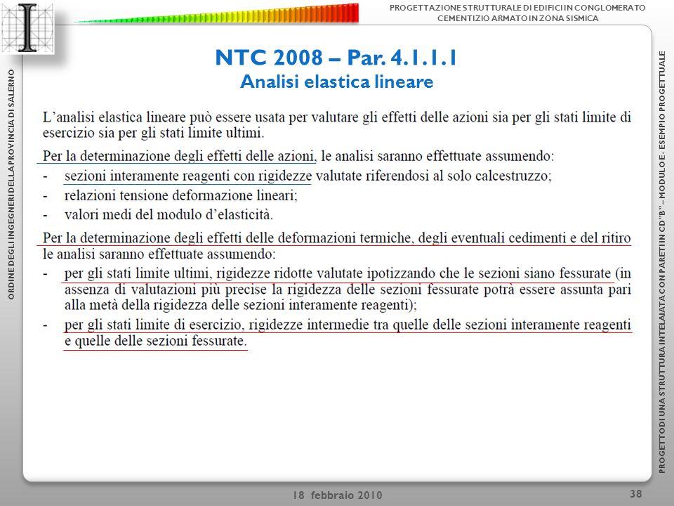 18 febbraio 2010 38 NTC 2008 – Par.