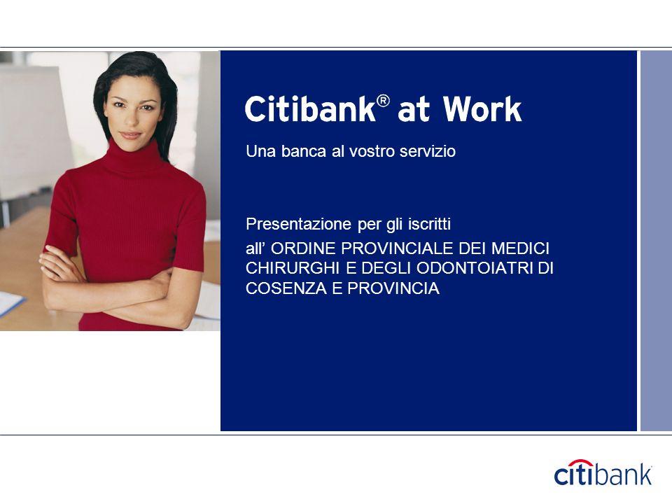 Una banca al vostro servizio Presentazione per gli iscritti all ORDINE PROVINCIALE DEI MEDICI CHIRURGHI E DEGLI ODONTOIATRI DI COSENZA E PROVINCIA