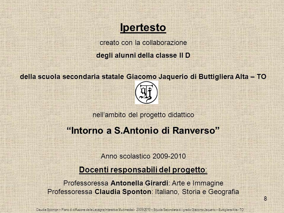 8 Ipertesto creato con la collaborazione degli alunni della classe II D della scuola secondaria statale Giacomo Jaquerio di Buttigliera Alta – TO nell