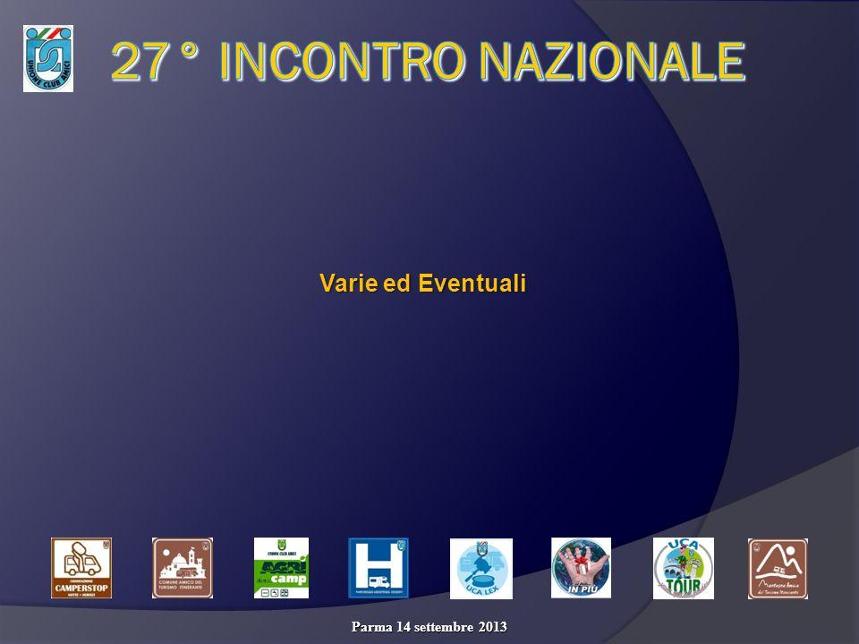 Parma 14 settembre 2013 Varie ed Eventuali