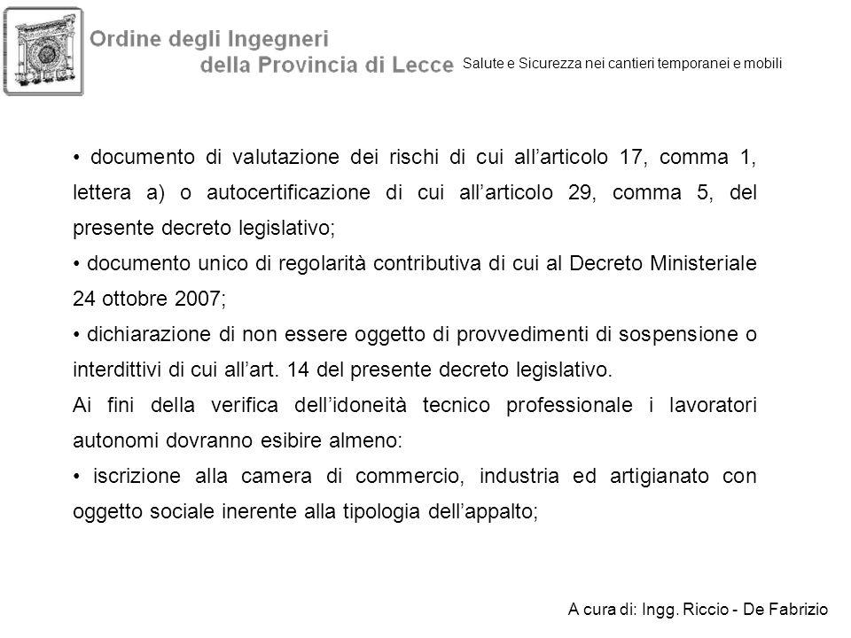 Salute e Sicurezza nei cantieri temporanei e mobili documento di valutazione dei rischi di cui allarticolo 17, comma 1, lettera a) o autocertificazion