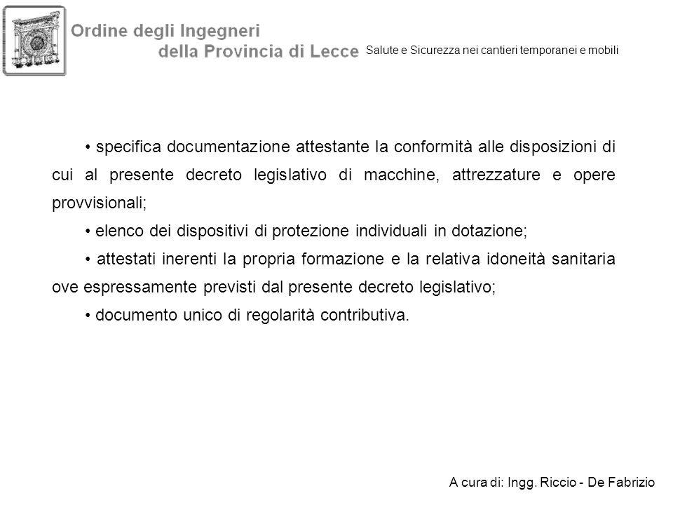 Salute e Sicurezza nei cantieri temporanei e mobili specifica documentazione attestante la conformità alle disposizioni di cui al presente decreto leg