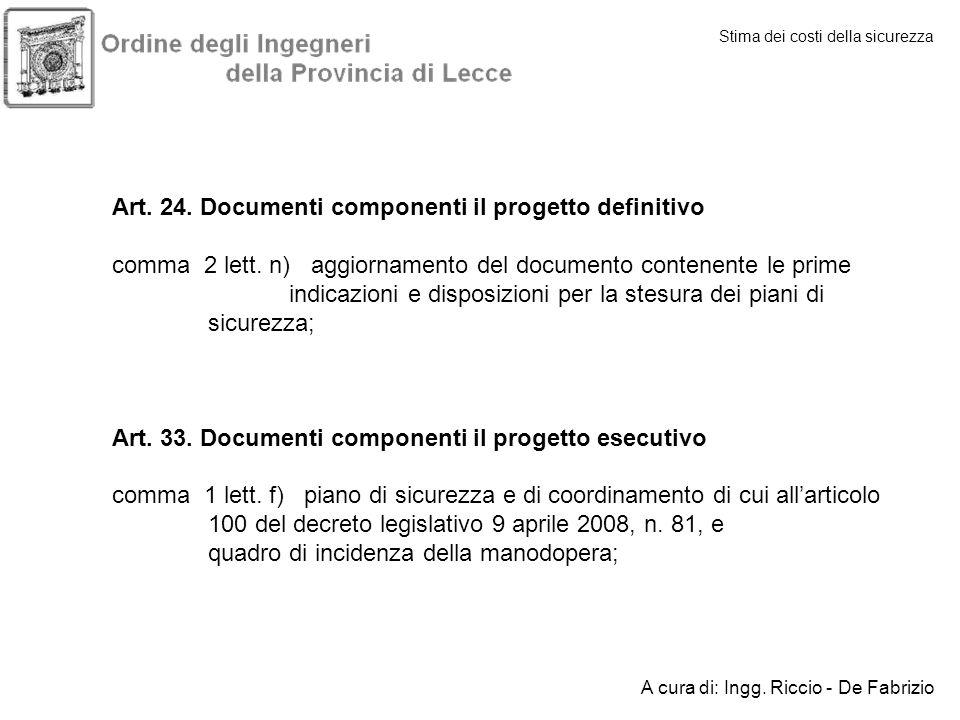 Stima dei costi della sicurezza Art. 24. Documenti componenti il progetto definitivo comma 2 lett. n) aggiornamento del documento contenente le prime