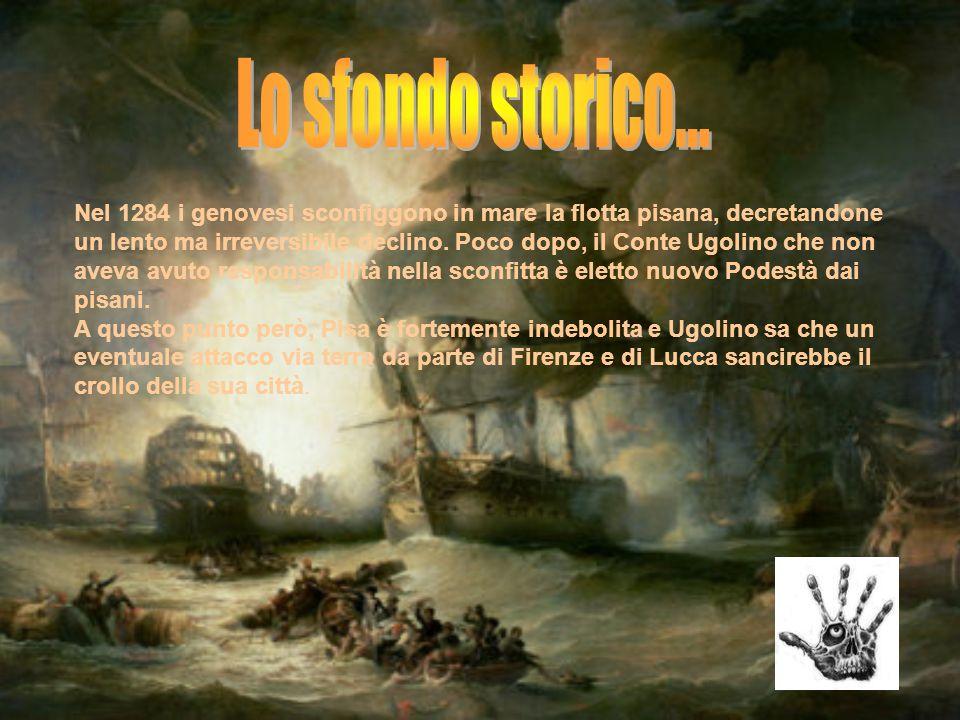 Nel 1284 i genovesi sconfiggono in mare la flotta pisana, decretandone un lento ma irreversibile declino. Poco dopo, il Conte Ugolino che non aveva av