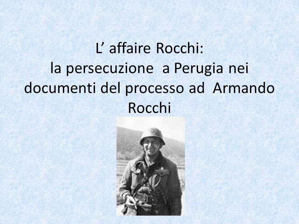 L affaire Rocchi: la persecuzione a Perugia nei documenti del processo ad Armando Rocchi