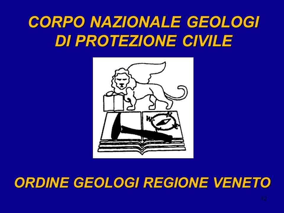 12 ORDINE GEOLOGI REGIONE VENETO CORPO NAZIONALE GEOLOGI DI PROTEZIONE CIVILE