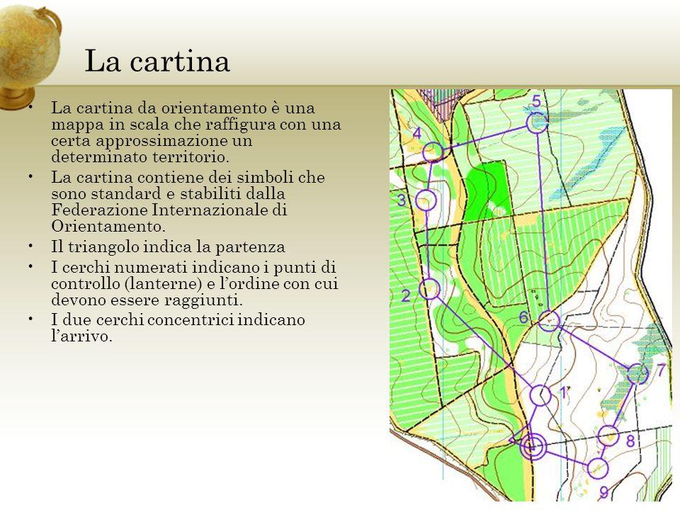 La cartina La cartina da orientamento è una mappa in scala che raffigura con una certa approssimazione un determinato territorio. La cartina contiene