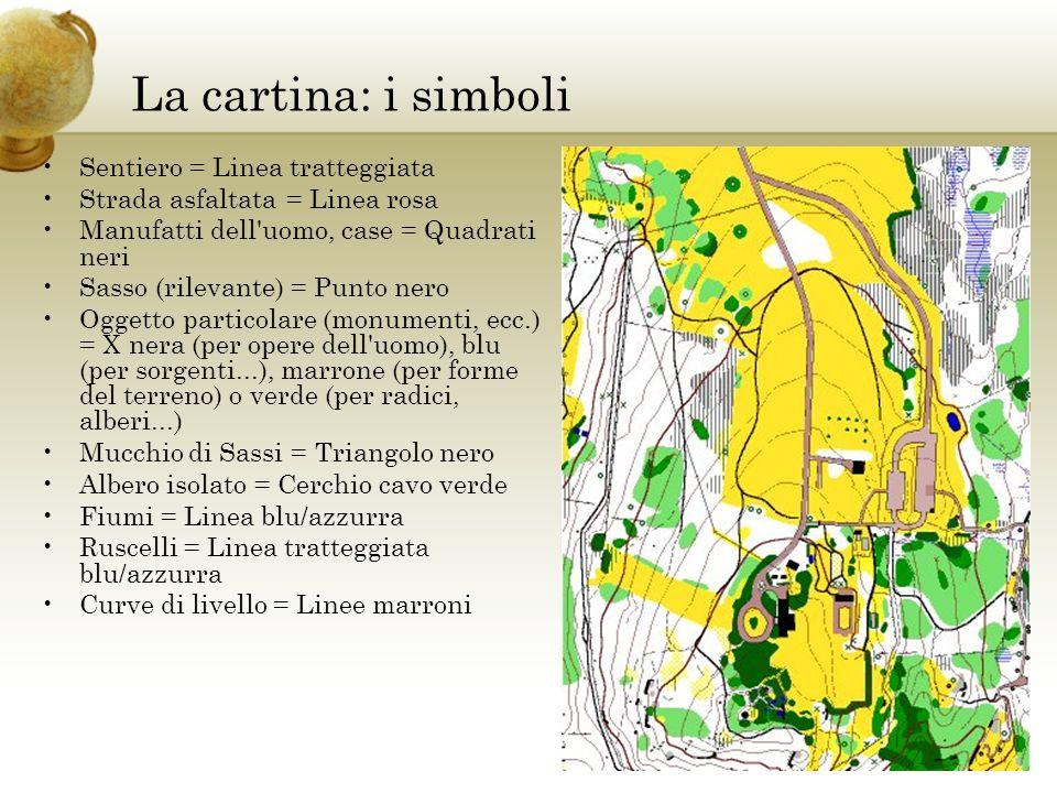 La cartina: i simboli Sentiero = Linea tratteggiata Strada asfaltata = Linea rosa Manufatti dell'uomo, case = Quadrati neri Sasso (rilevante) = Punto