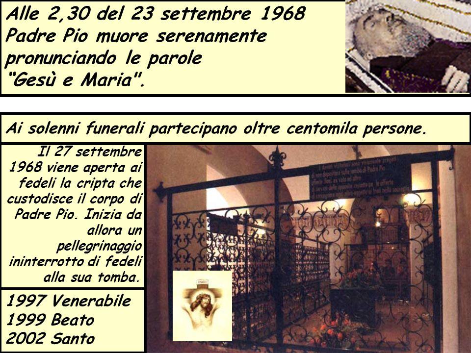 Il 27 settembre 1968 viene aperta ai fedeli la cripta che custodisce il corpo di Padre Pio. Inizia da allora un pellegrinaggio ininterrotto di fedeli
