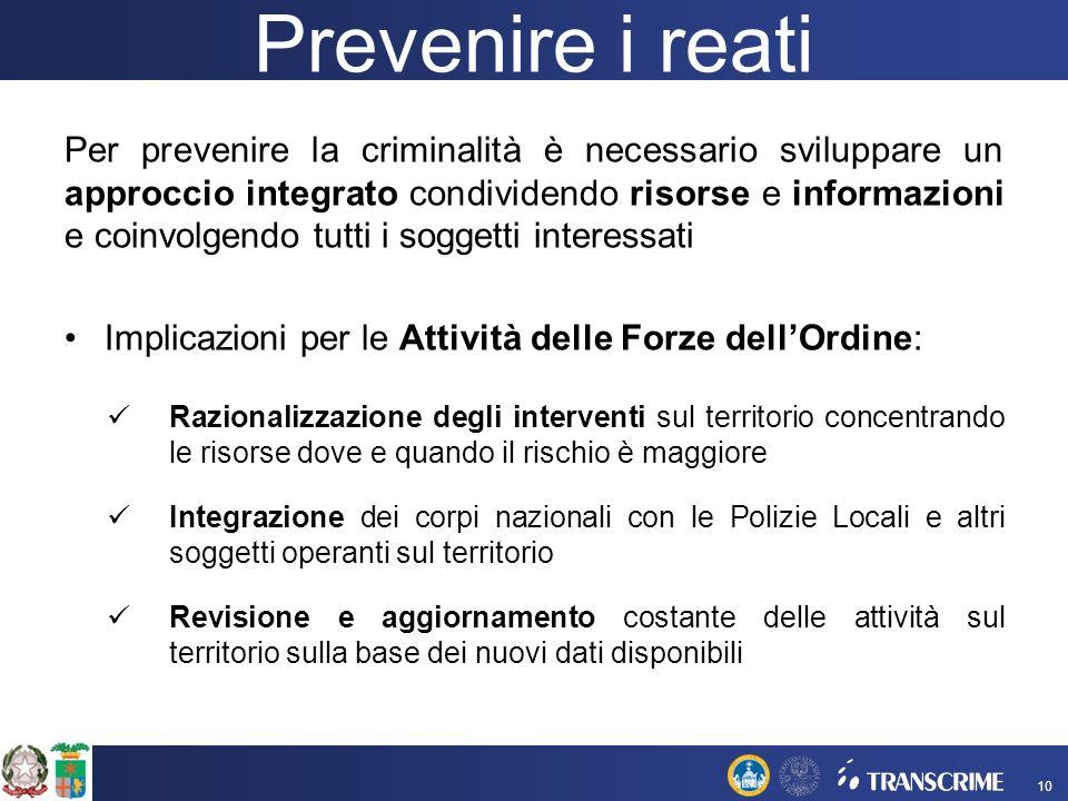 Per prevenire la criminalità è necessario sviluppare un approccio integrato condividendo risorse e informazioni e coinvolgendo tutti i soggetti intere