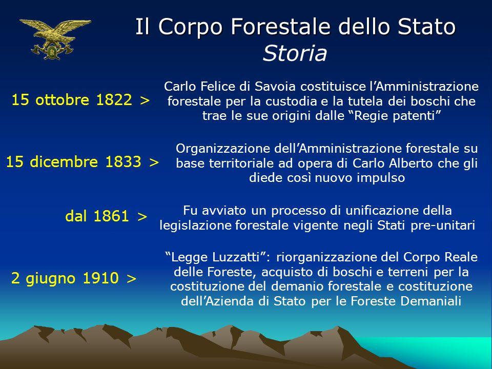 Il Corpo Forestale dello Stato Storia 15 ottobre 1822 > Carlo Felice di Savoia costituisce lAmministrazione forestale per la custodia e la tutela dei