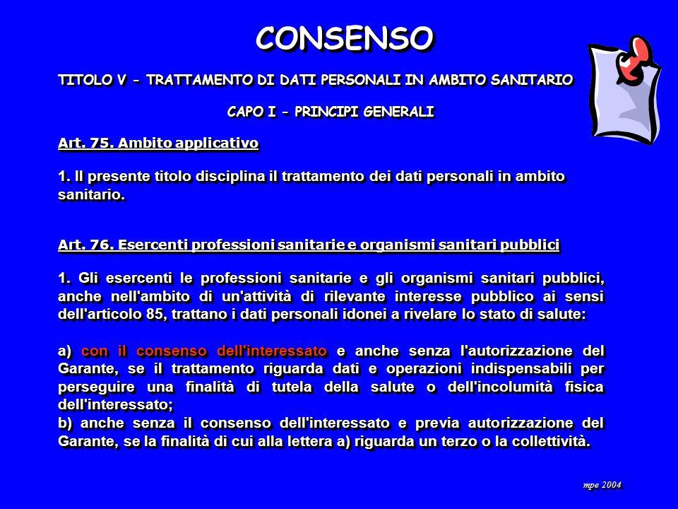 TITOLO V - TRATTAMENTO DI DATI PERSONALI IN AMBITO SANITARIO CAPO I - PRINCIPI GENERALI Art.