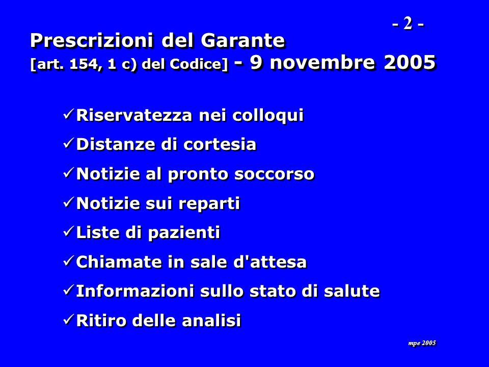 mpe 2005 Prescrizioni del Garante [art. 154, 1 c) del Codice] - 9 novembre 2005 [art.