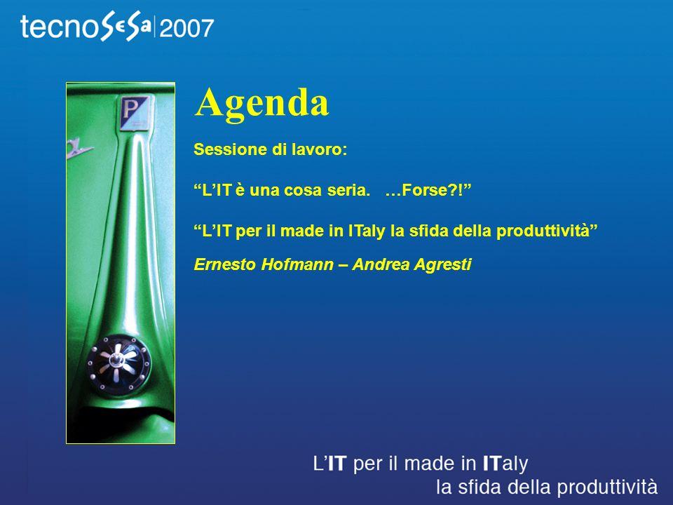 Agenda Sessione di lavoro: LIT è una cosa seria. …Forse .